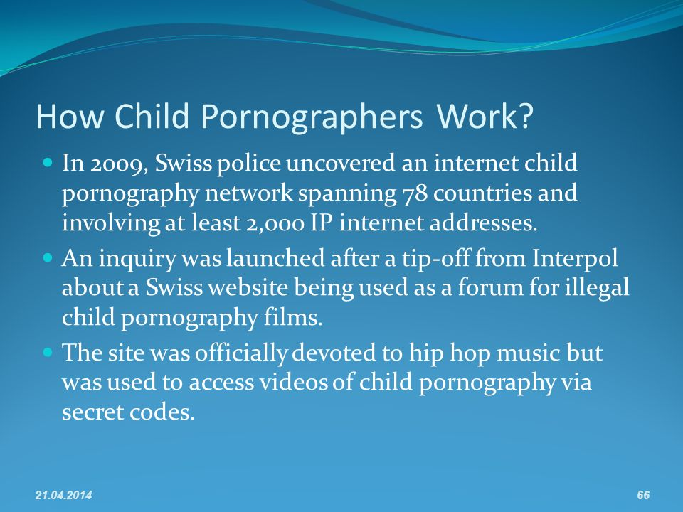 How Child Pornographers Work.