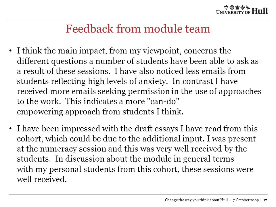 Feedback from module team I think the main impact, from my viewpoint, concerns the different questions a number of students have been able to ask as a result of these sessions.