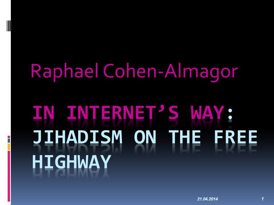 21.04.2014 1 Raphael Cohen-Almagor