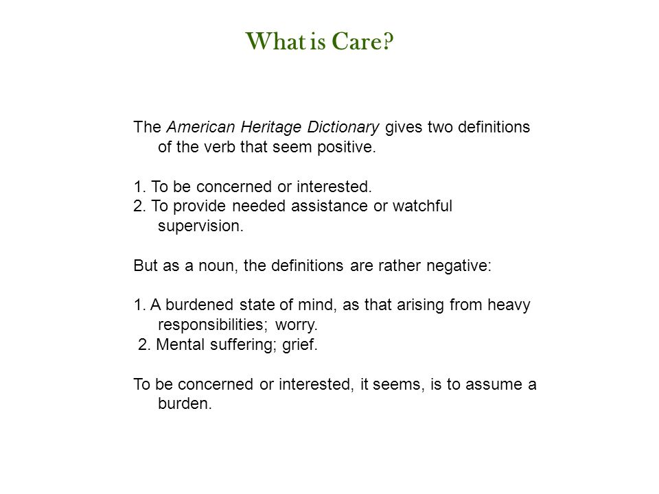 The American Heritage Dictionary gives two definitions of the verb that seem positive.