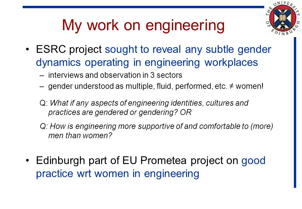 Belonging: a key theme McIlwee & Robinson (1992) on womens poor career progression in engineering: It is womens membership, not their competence, that is at question.
