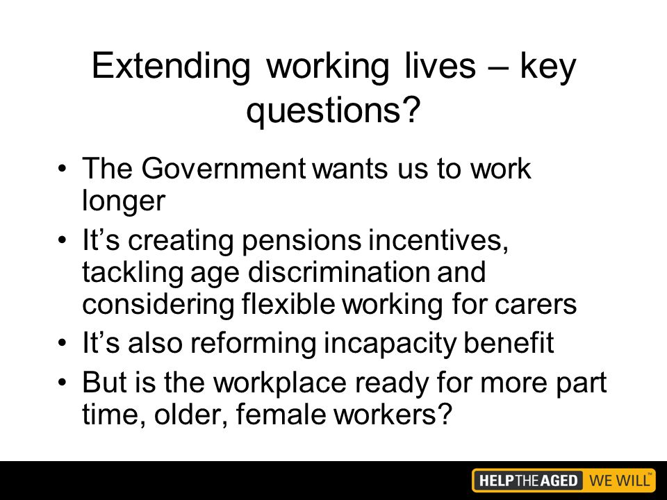 Extending working lives – key questions.