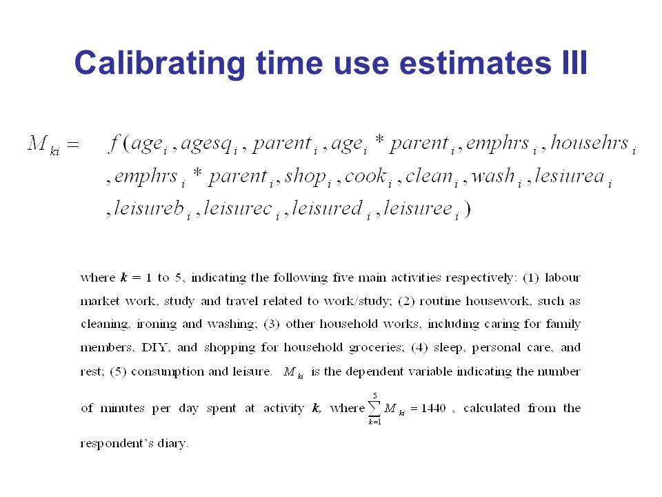 Calibrating time use estimates III