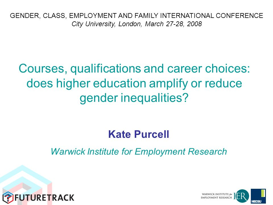 Courses, qualifications and career choices: does higher education amplify or reduce gender inequalities.