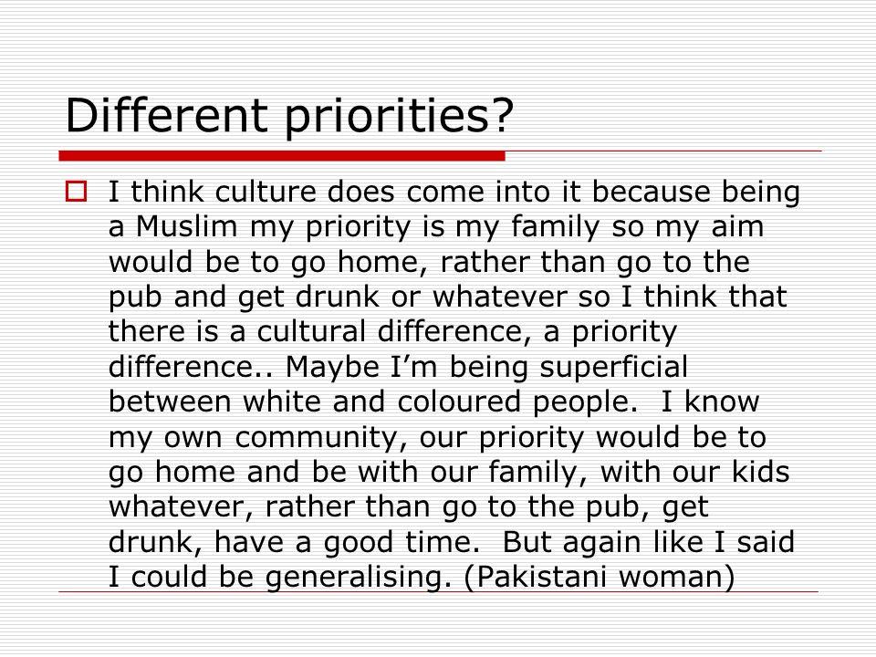 Different priorities.