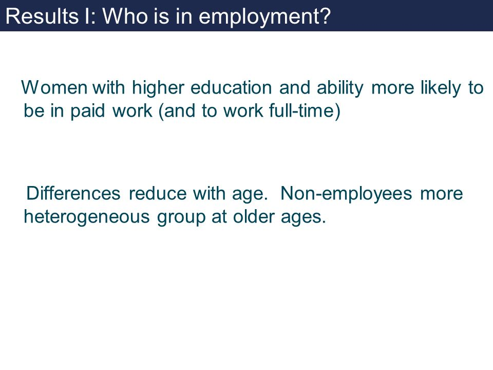 Results I: Who is in employment.