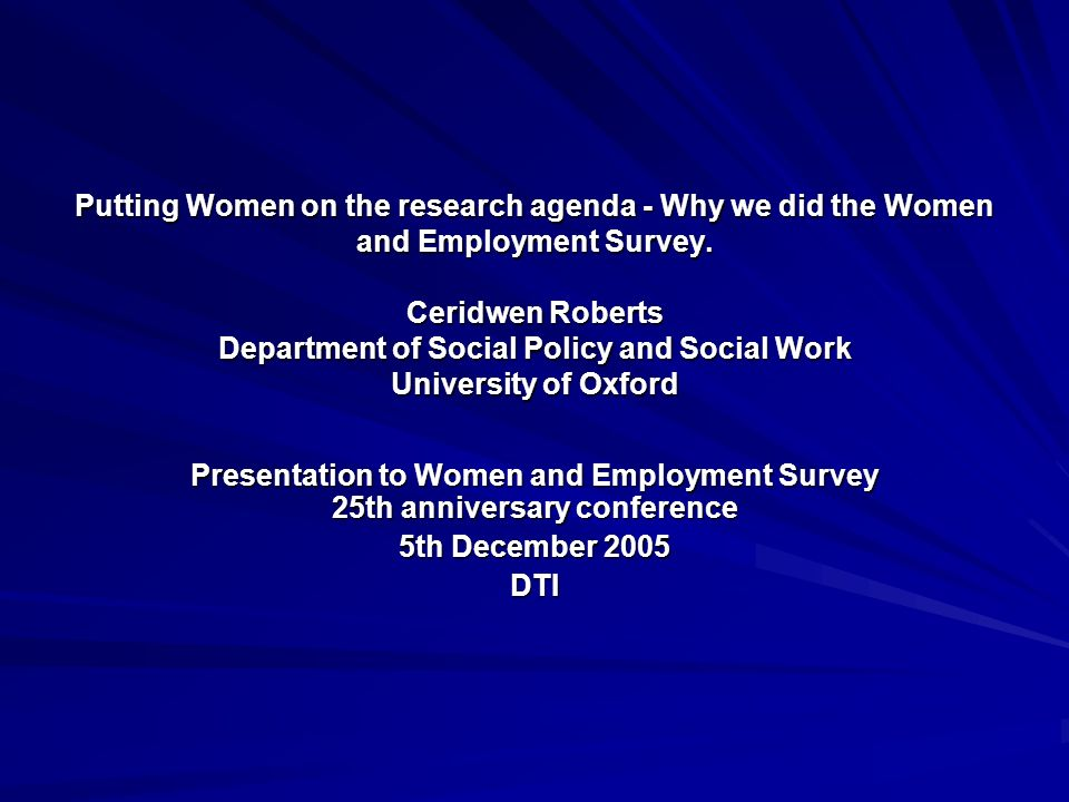 Putting Women on the research agenda - Why we did the Women and Employment Survey.
