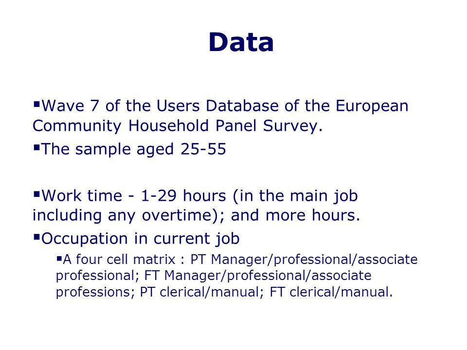 Data Wave 7 of the Users Database of the European Community Household Panel Survey.