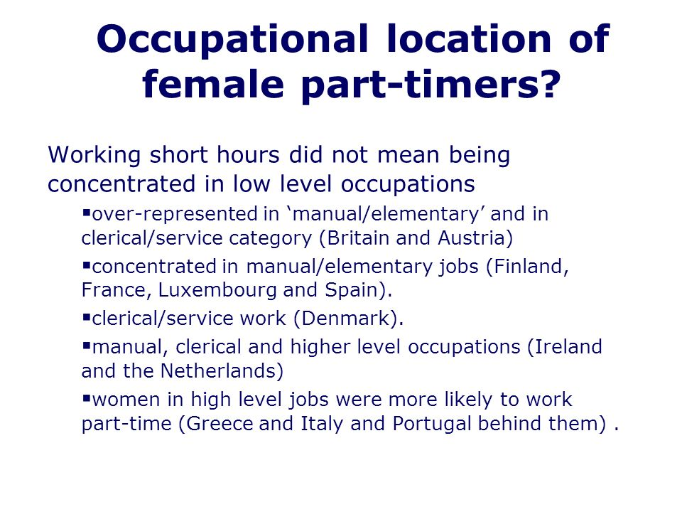 Occupational location of female part-timers.