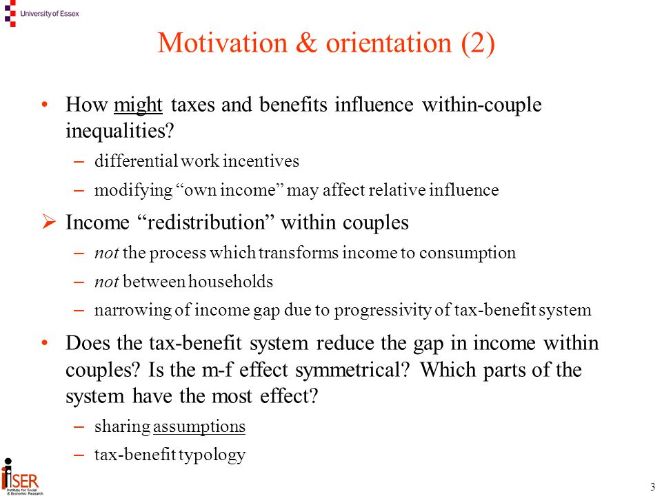 3 Motivation & orientation (2) How might taxes and benefits influence within-couple inequalities.