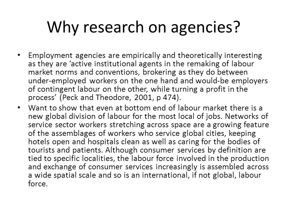Why research on agencies.