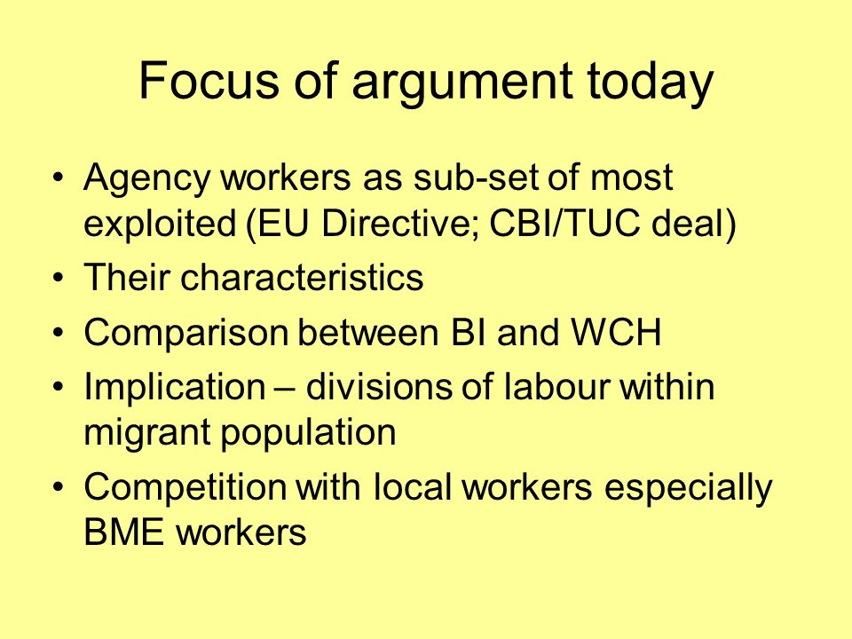 Advantages for BI and WCH Probation for permanent employment Flexible Easy to sack Could use them to discriminate