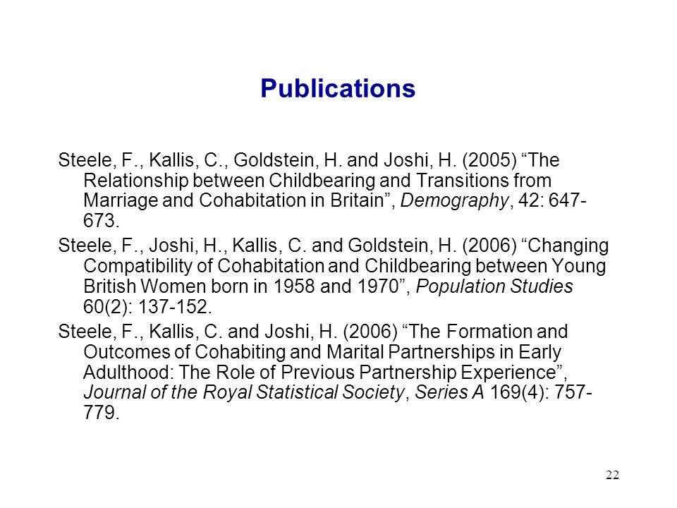 22 Publications Steele, F., Kallis, C., Goldstein, H.