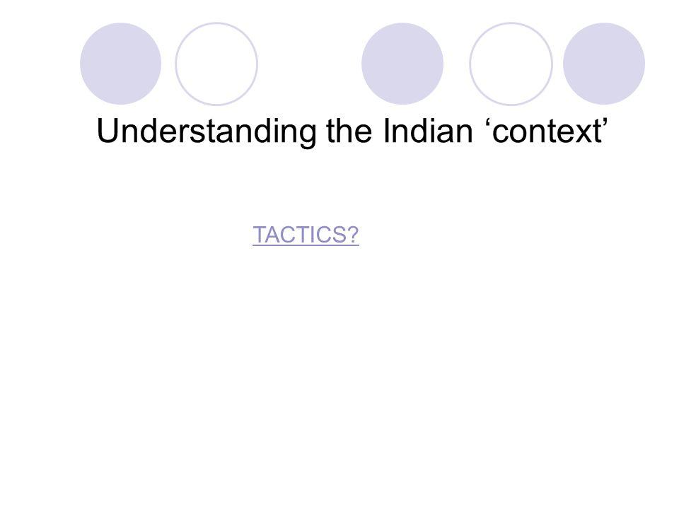 13 Understanding the Indian context TACTICS