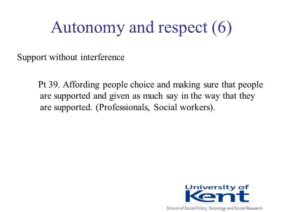 Autonomy and respect (6) Support without interference Pt 39.