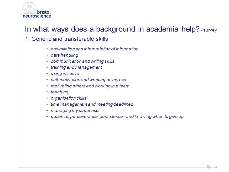 In what ways does a background in academia help.
