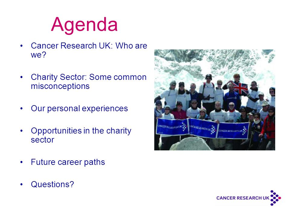Agenda Cancer Research UK: Who are we.