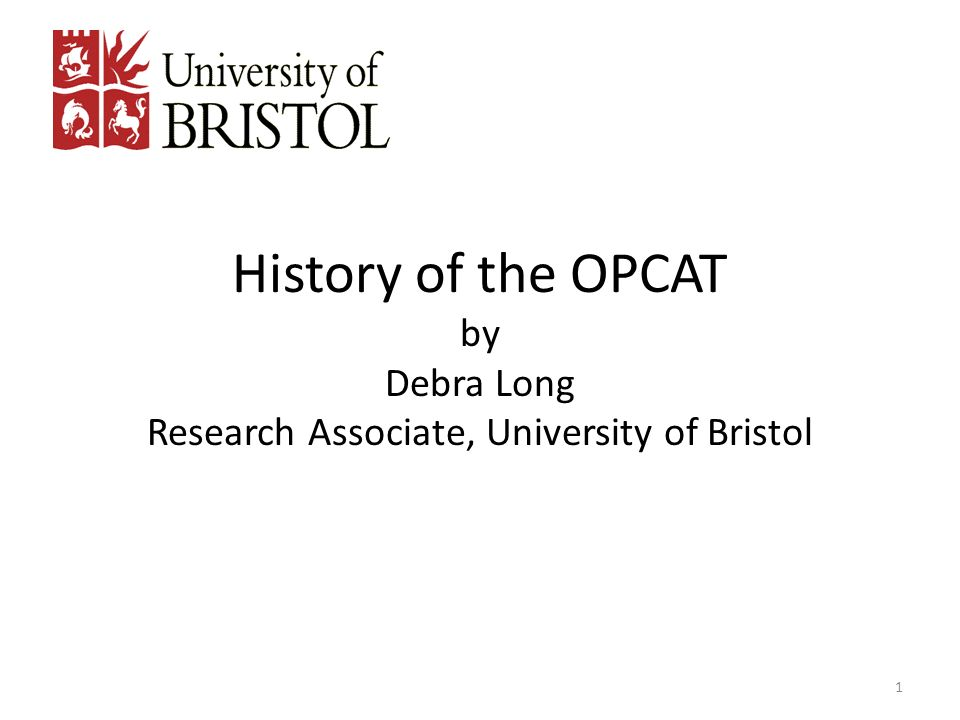 History of the OPCAT by Debra Long Research Associate, University of Bristol 1