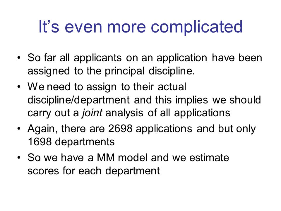 Its even more complicated So far all applicants on an application have been assigned to the principal discipline.