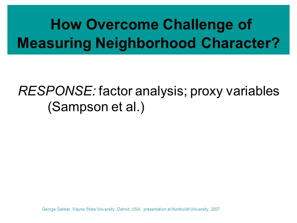 How Overcome Challenge of Measuring Neighborhood Character.