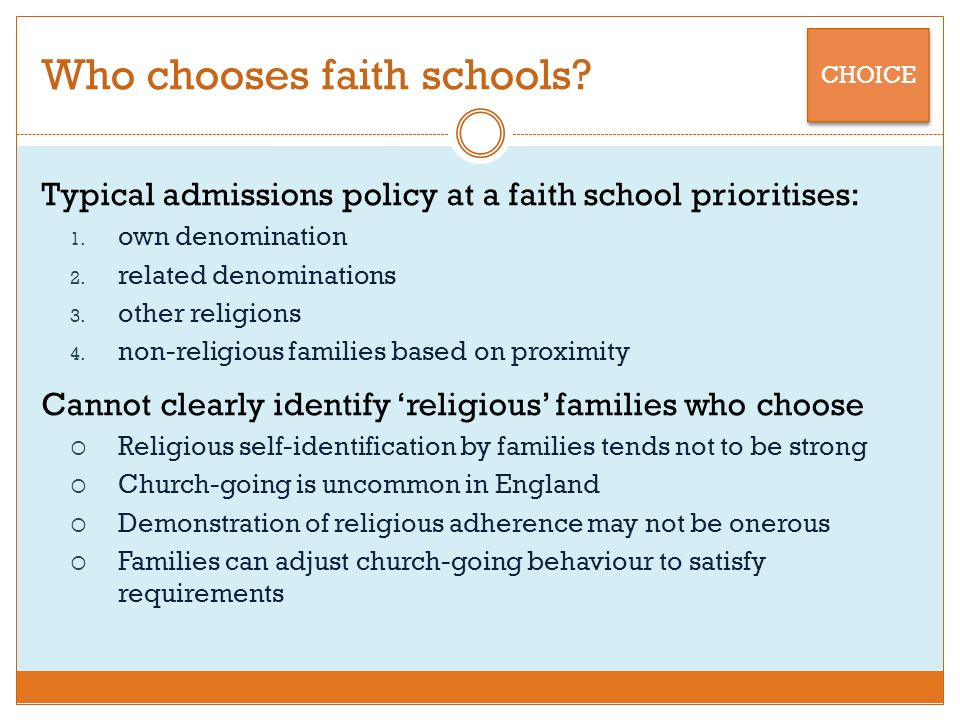Who chooses faith schools. Typical admissions policy at a faith school prioritises: 1.