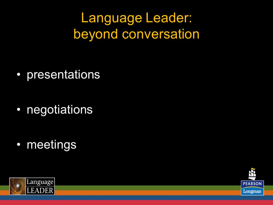 Language Leader: beyond conversation presentations negotiations meetings
