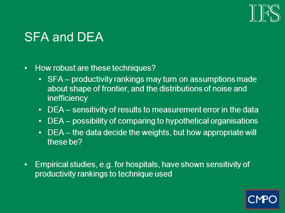 SFA and DEA How robust are these techniques.