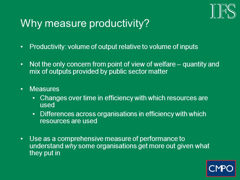 Why measure productivity.