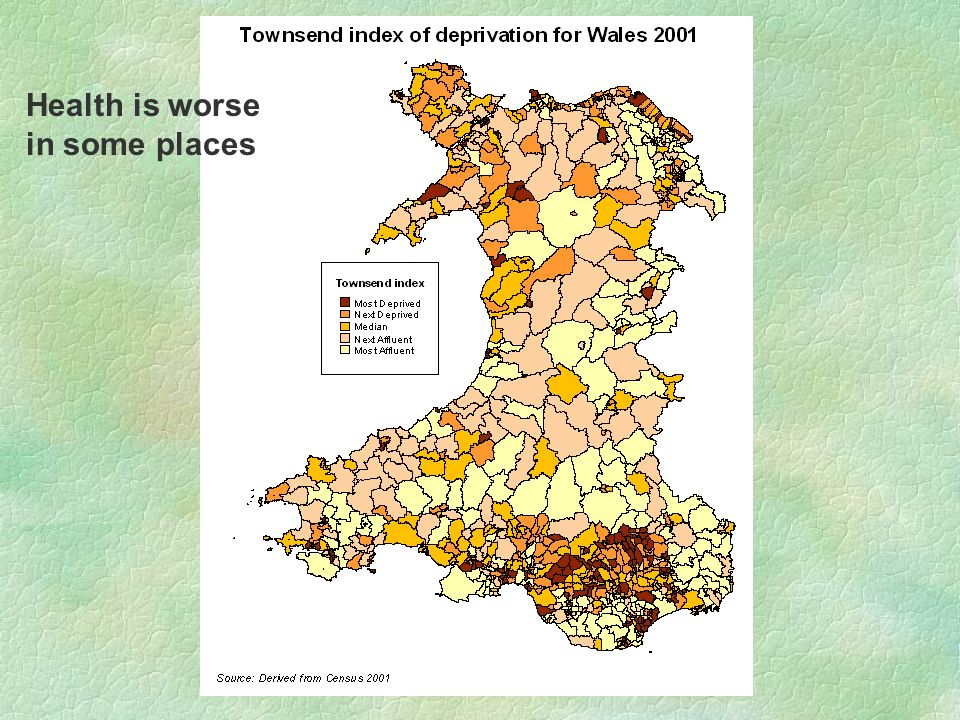 3. TOWNSEND AND WANLESS Health is worse in some places