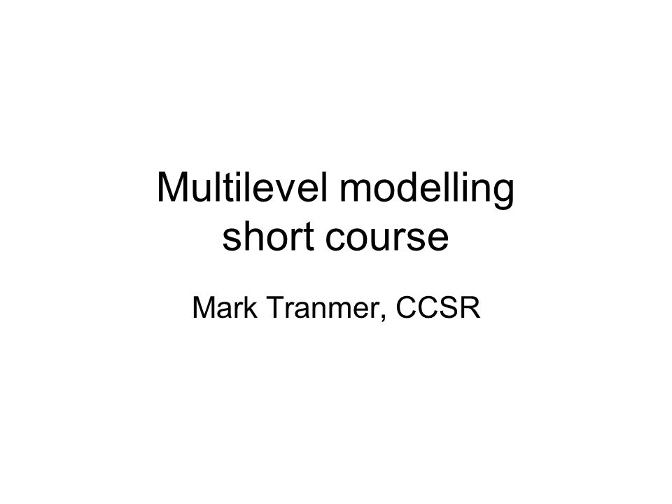 Continuous and Binary Response variables For a continuous response we use a multilevel model that is an extension of the standard multiple regression model – as we will see this morning.