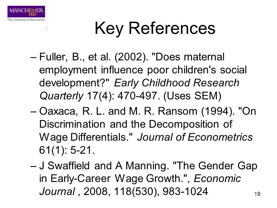 19 Key References –Fuller, B., et al. (2002).