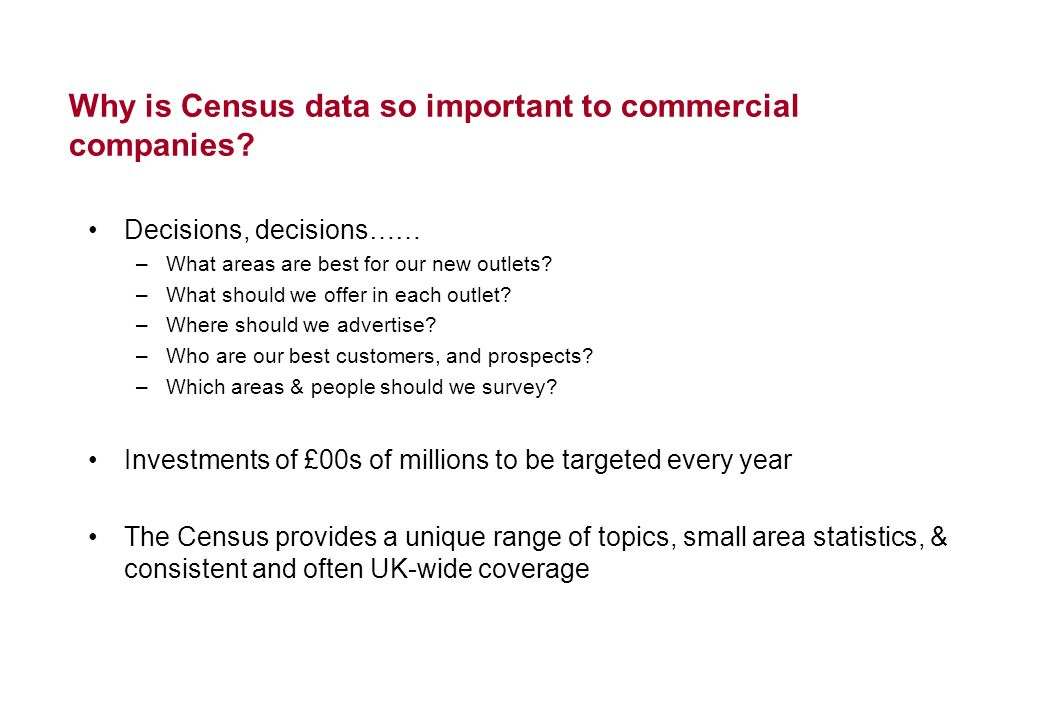 Why is Census data so important to commercial companies.