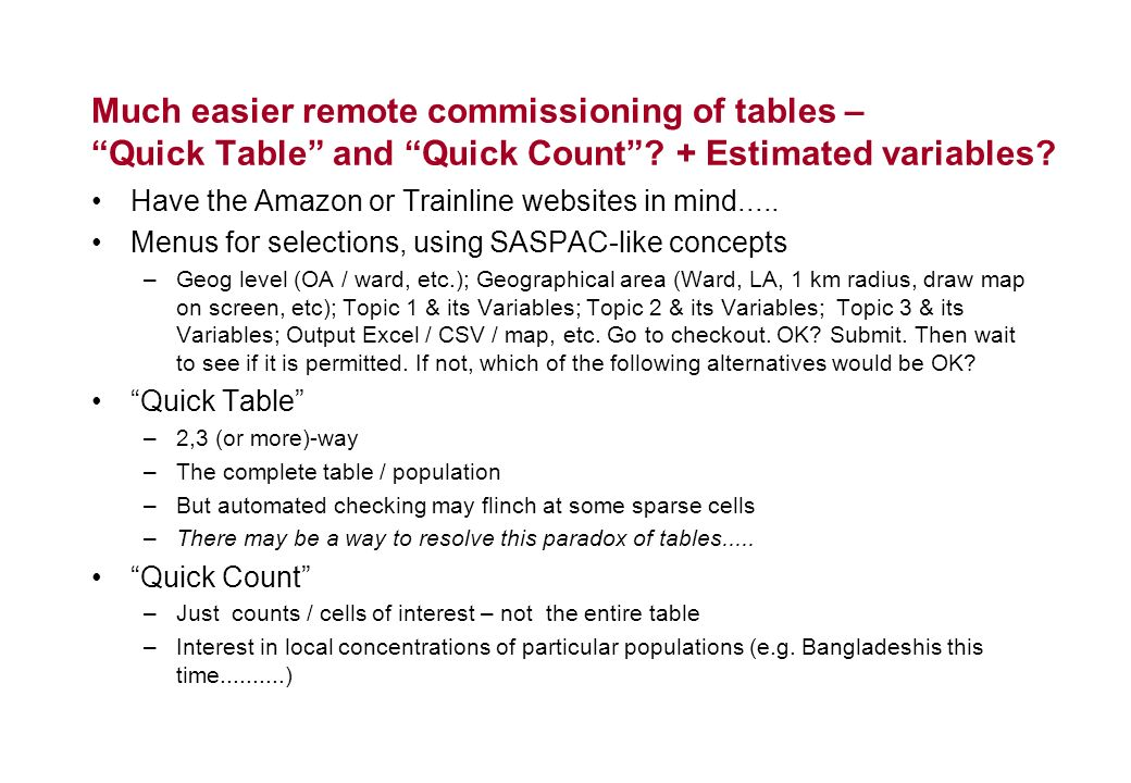 Much easier remote commissioning of tables – Quick Table and Quick Count.