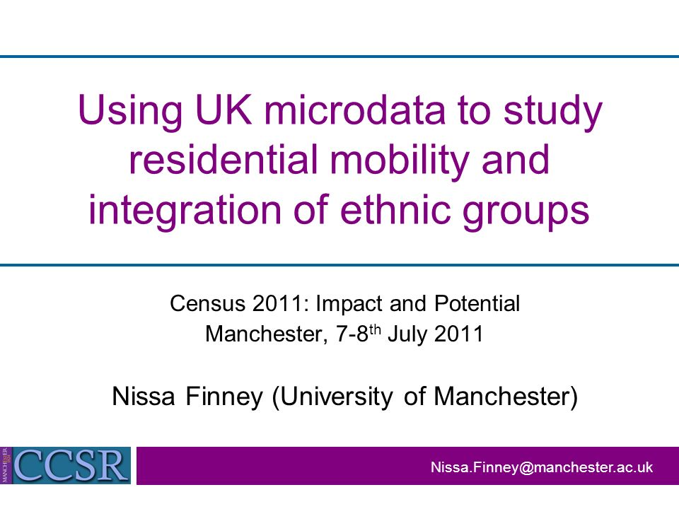2001 Census microdata Individual Controlled Access Microdata Sample (I-CAMS): More detail than I-SAR District geography Individual Licensed Sample of Anonymised Records (I-SAR): 3% sample 1.84 million records Full census topics Regional geography