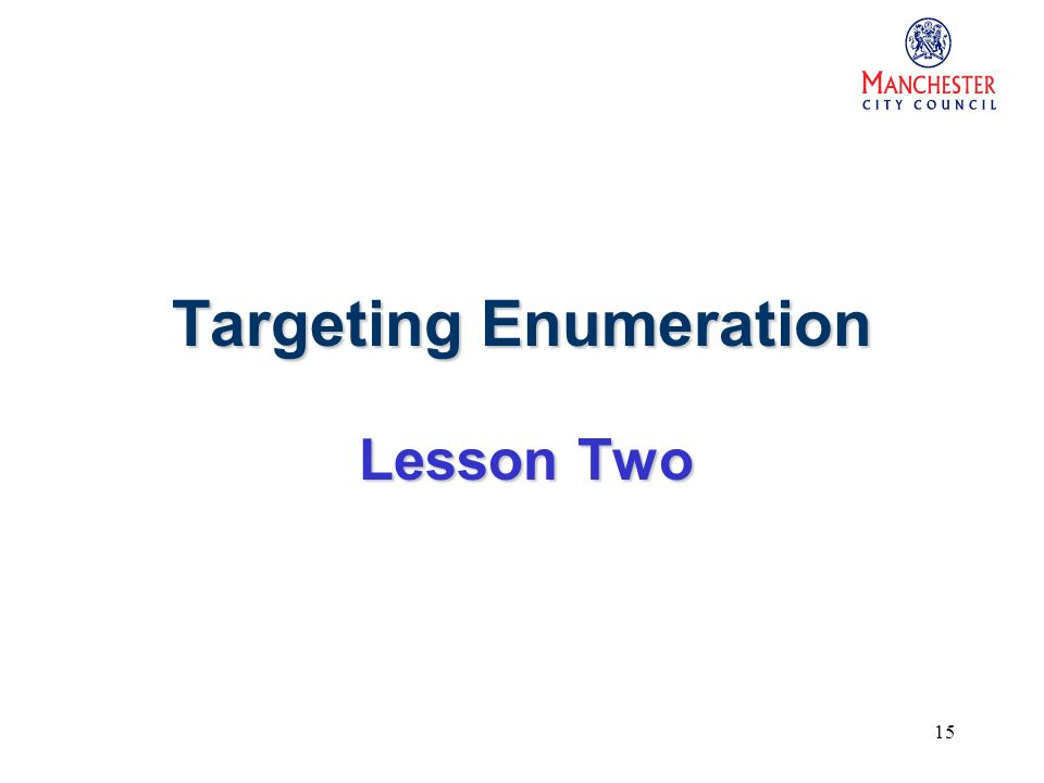 15 Targeting Enumeration Lesson Two