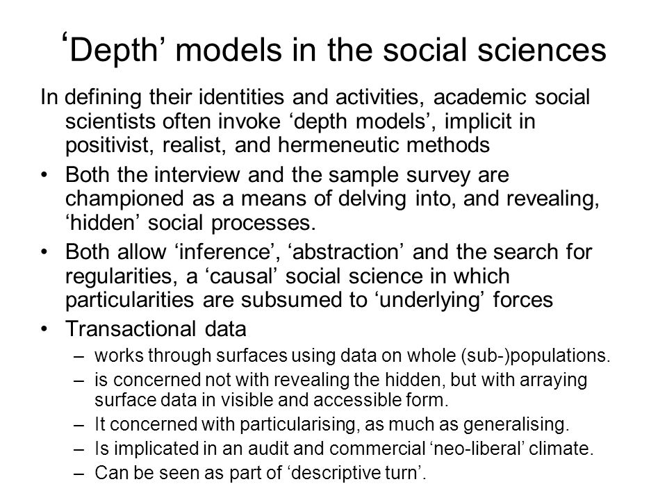Depth models in the social sciences In defining their identities and activities, academic social scientists often invoke depth models, implicit in pos