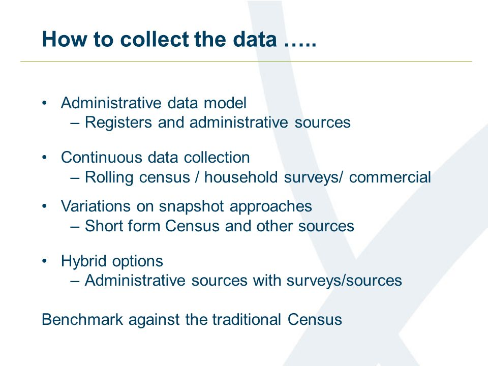 How to collect the data …..