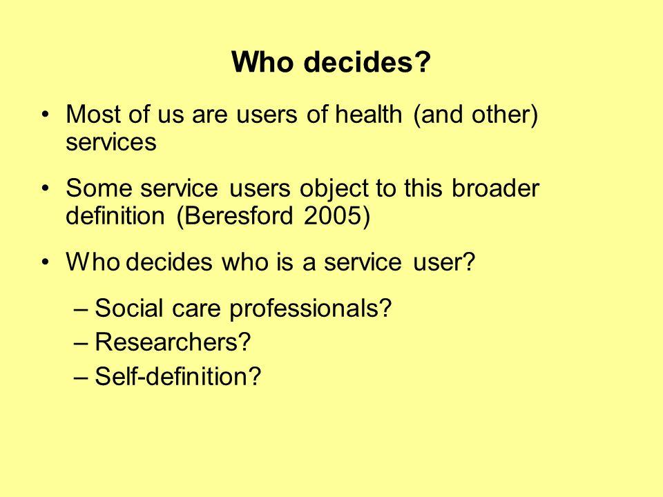 Who decides.