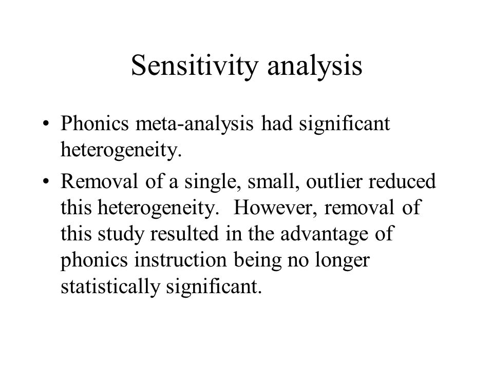 Sensitivity analysis Phonics meta-analysis had significant heterogeneity.