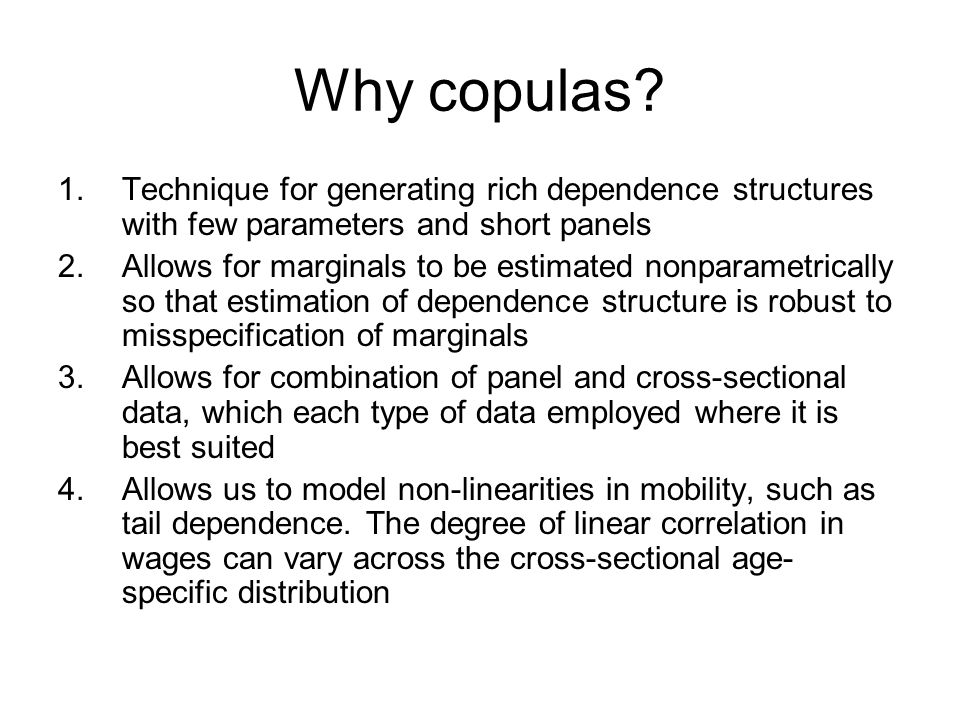 Why copulas.