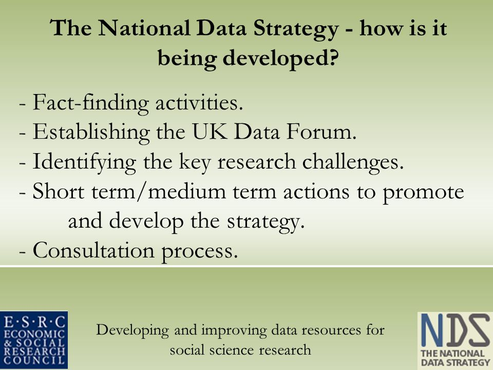 - Fact-finding activities. - Establishing the UK Data Forum. - Identifying the key research challenges. - Short term/medium term actions to promote an
