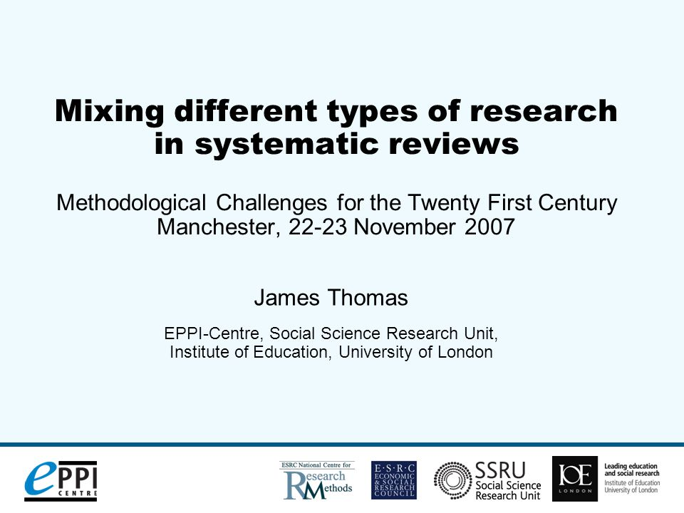 (2) RESEARCH SYNTHESIS/ SYSTEMATIC REVIEWS A particular type or class of reviews Bridge between research and policy and practice Usually question-driven Use explicit methods, taking steps to increase trustworthiness Observational research or Research on research