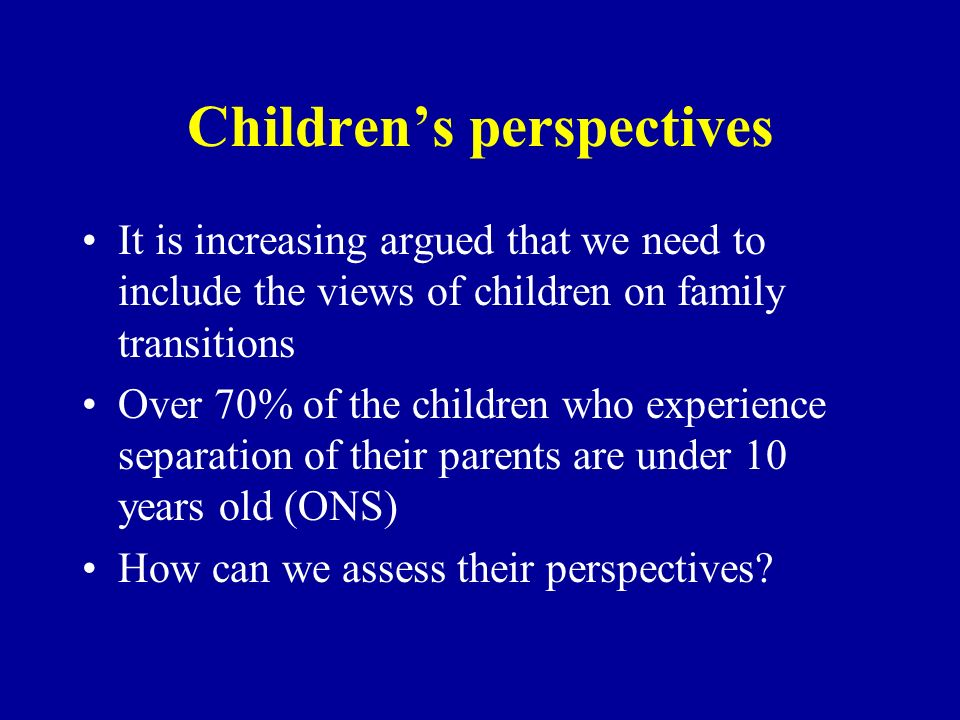 Childrens perspectives In the programme of research based on the ALSPAC study, a nested design included the Avon Brothers and Sisters Study, in which various forms of family were over represented: 50 single mother, 50 stepfather, 50 complex stepfamilies, and 50 control families.