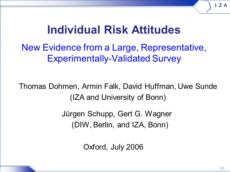 2/1 Motivation Risk and uncertainty are pervasive in economic life.
