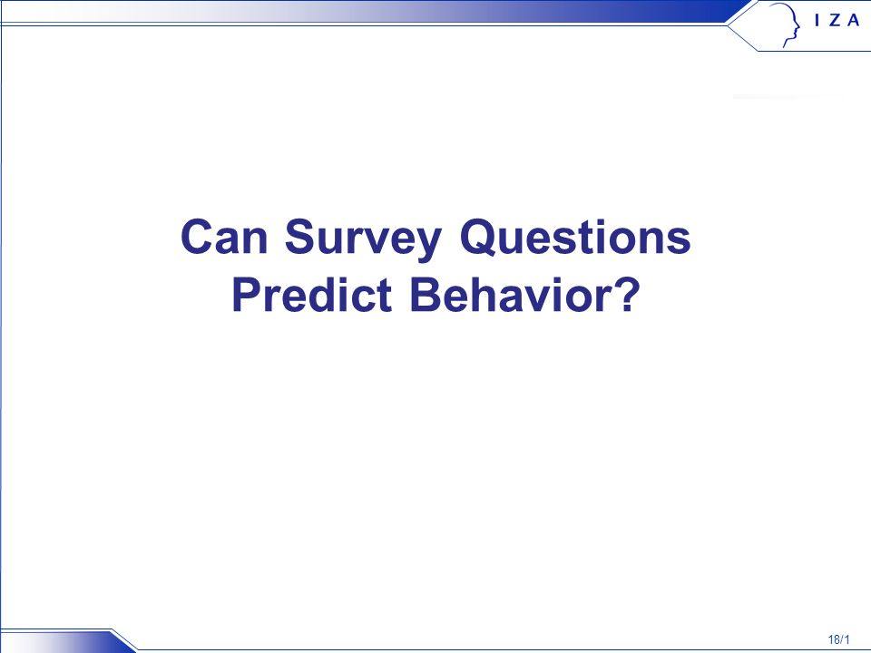 18/1 Can Survey Questions Predict Behavior
