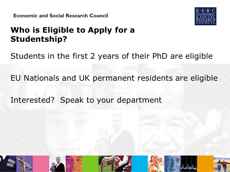 Who is Eligible to Apply for a Studentship.