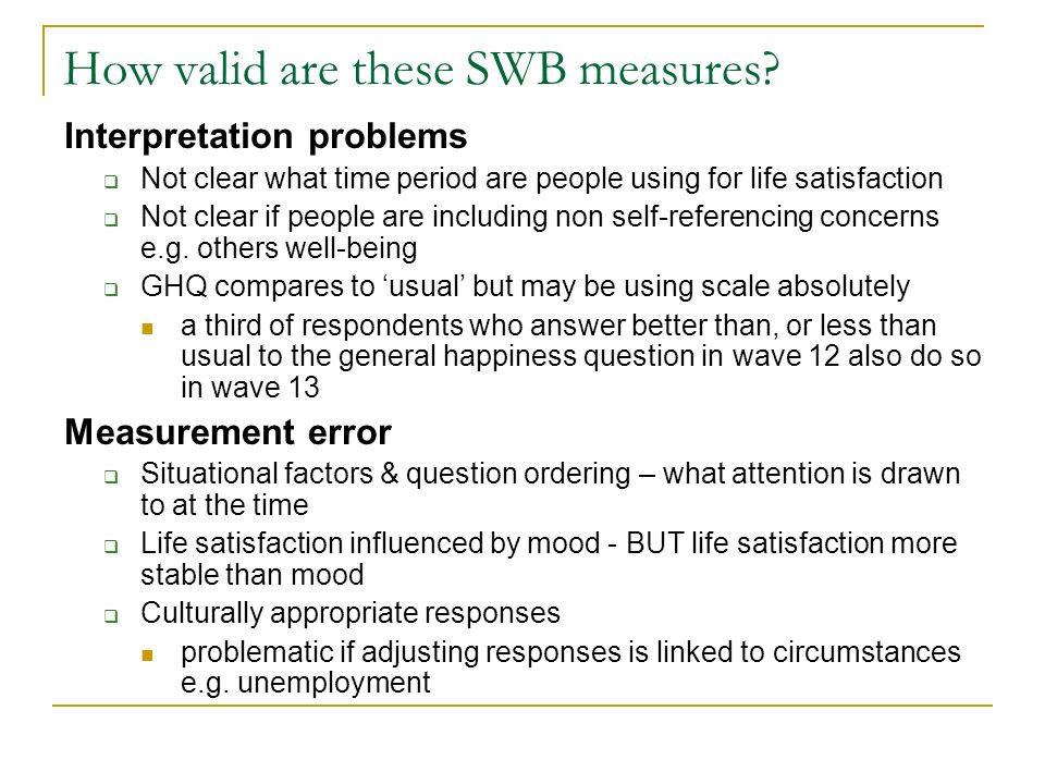 How valid are these SWB measures.