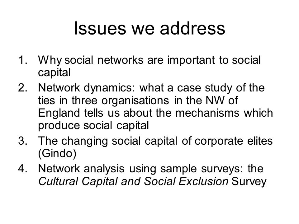 An aside: Promoting Social Network Analysis project Mike Savage, Nick Crossley, John Scott, Gindo Tampubolon, Alan Warde, ESRC funded 2002-2006.