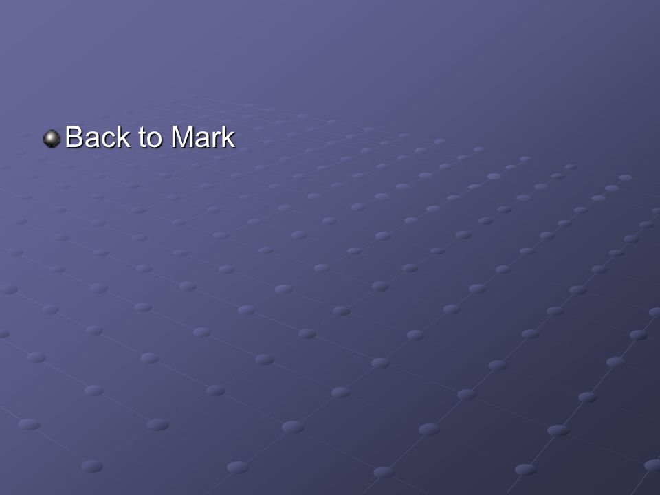 Back to Mark