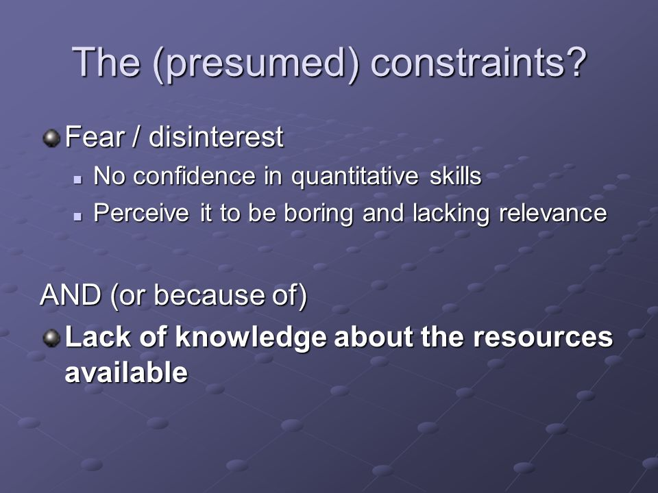 The (presumed) constraints.